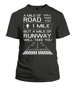 A Mile Of Road Will Take You 1 Mile Runway