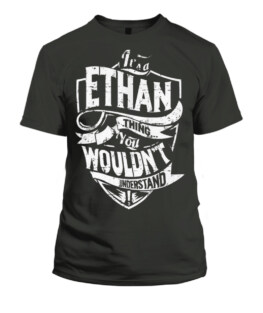 A Ethan Thing You Wouldnt U
