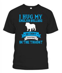 I HUG my ENGLISH BULLDOG