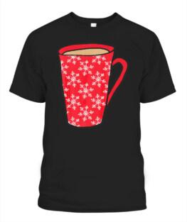 Christmas Coffee Addict Gift Holiday Edition Red Mug Snow T-Shirt