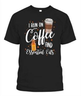 Essential Oil Coffee Lover Mom Rosemary Addict Bergamot Gift T-Shirt