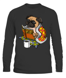 CUTE PUG DOG BOOK READING PUPPY NERD KIDS GIRLS BOYS LONG SLEEVE T-SHIRT