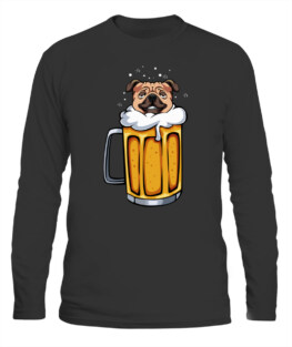 PUG DOG ANIMAL PET BEER LOVER ALCOHOL DRINKING FUNNY PARTY LONG SLEEVE T-SHIRT