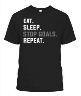 Eat Sleep Stop Goal Repeat Soccer Hockey