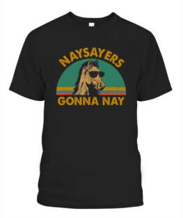 Naysayers gonna nay t-shirt vintage retro horse lover gift