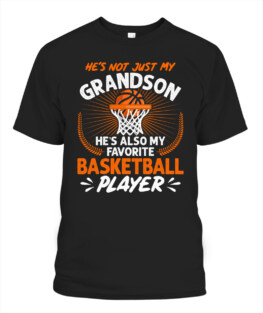 Funny grandson favorite basketball player 2 graphic tee shirts gifts for basketball lover