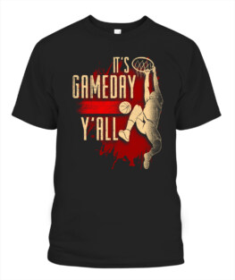 Funny its basketball gameday graphic tee shirts gifts for basketball lover