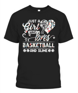 Funny just a girl who loves basketball graphic tee shirts gifts for basketball lover