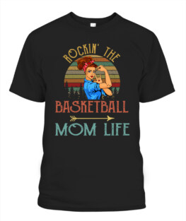 Funny rockin the basketball mom life graphic tee shirts gifts for basketball lover