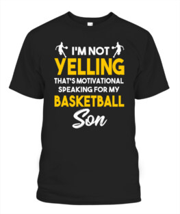 Funny speaking for my basketball son graphic tee shirts gifts for basketball lover