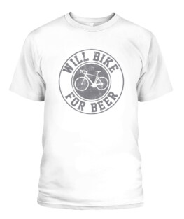 Funny Will Bike For Beer - Cycling Road Bike Funny Cyclist Gift Graphic tee shirt for biker men women