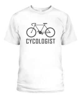 Funny Cycologist Bike Shirt I ride fun hobby race quote Graphic tee shirt for biker men women