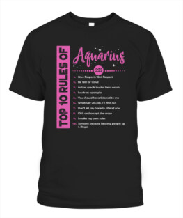 Top 10 Rules Of Aquarius Birthday Gifts Funny Aquarius Graphic Tee Shirt Gifts