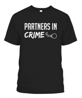 Partners in Crime Matching Couple Shirts Outfits Tees