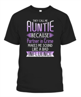 They Call Me Auntie Because Partner In Crime