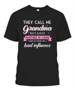 They Call Me Grandma Partner in Crime Shirt Funny Gift