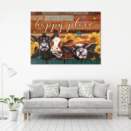This is our happy place farm cow sunflowers Home Decor Canvas Prints Full Size