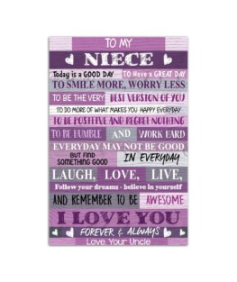 """To my Niece today is a good day to smile more Wall Postervertical 7x11"""" 16x24"""" 24x36"""""""