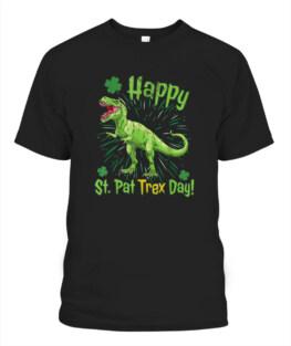 Happy St Pat Trex Day - St Patrick Day Dinosaur TShirt Hoodie Sweatshirt