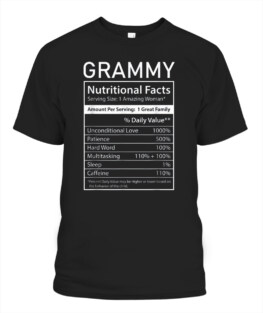 Grammy Nutrition Facts Funny Mother's Day for Mom Grandma T-Shirt