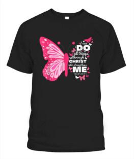 Philippians 4 13 Butterfly Christ Bible Verse T-Shirt