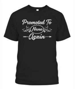 Promoted To Nana Again 2021 Nana T-Shirt