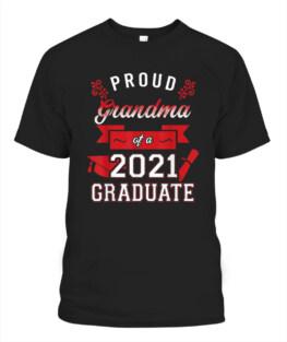 Proud Grandma Of A 2021 Graduate Senior Mother's Day T-Shirt