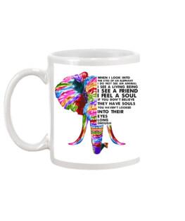 When I look into the eyes elephants mug elephant
