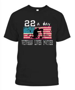Veteran Lives Matter Suicide Awareness PTSD Veteran 22 a Day Veteran Memorial's Day TShirt Hoodie Adult S-5XL