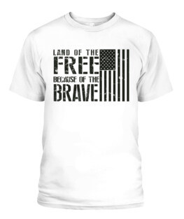 Land of the Free Because of the Brave Memorial Day Veteran Memorial's Day TShirt Hoodie Adult S-5XL