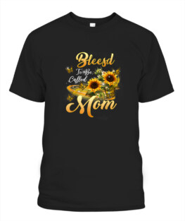 Blessed To Be Called Mom Sunflower Mothers Day 2021 TShirt Gifts for Mom Full Size S-5XL