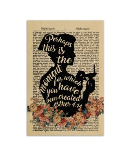 """Perhaps this is the moment for which you have been created esther 4 14 Wall Poster Vertical 7x11"""" 16x24"""" 24x36"""""""