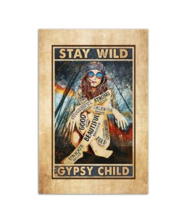 """Stay Wild Gypsy Child Good Beautiful Wall Poster Vertical 7x11"""" 16x24"""" 24x36"""""""