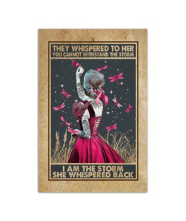 """They whispered to her I am the storm she whispered back Wall Poster Vertical 7x11"""" 16x24"""" 24x36"""""""