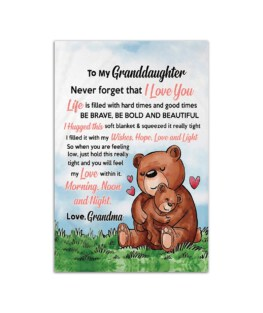 """To my granddaughter Never forget that I love you Grandma Wall Poster Vertical 7x11"""" 16x24"""" 24x36"""""""