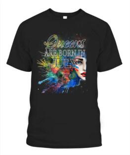Women Queens are born in July T Shirt Sweatshirt Hoodie birthday gifts t shirt
