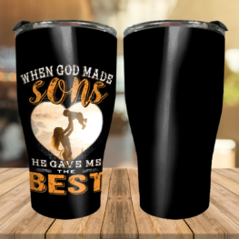 When God made Sons He gave me the best - Mom Tumbler