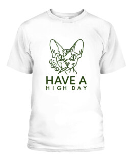 Have A High Day Cool Cat T-shirt