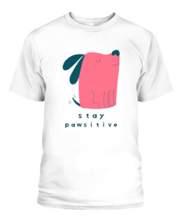 Stay Pawsitive Cute Dog