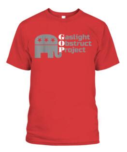 GOP Gaslight Obstruct Project Shirt-337019