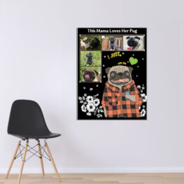 This Mama Loves Her Pug Canvas Cotton 1 Piece - Portrait Full Sizeu