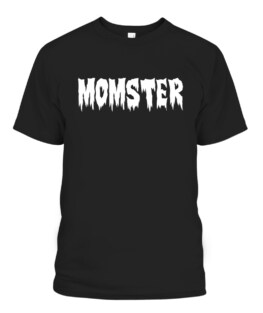 MOMSTER Halloween Fall Funny Cute Scary Mom-ster Moms T-Shirts, Hoodie, Sweatshirt, Adult Size S-5XL