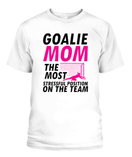 Mom Soccer Goalie Keeper Outfit I Soccer Mom Graphic Tee Shirt, Adult Size S-5XL