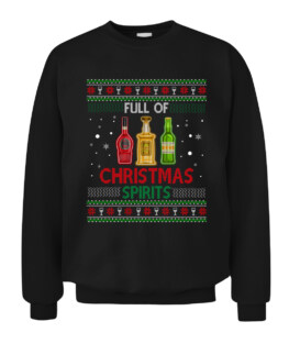 Full Of Christmas Spirits Funny Drinking Ugly Xmas Sweater Graphic Tee Shirt Adult Size S-5XL
