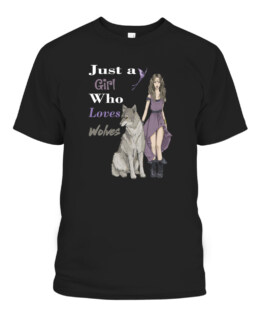 Just a Girl Who Loves Wolves T-Shirts, Hoodie, Sweatshirt, Adult Size S-5XL