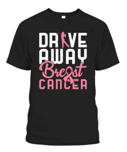 Drive Away Breast Cancer Golf T-Shirts, Hoodie, Sweatshirt, Adult Size S-5XL