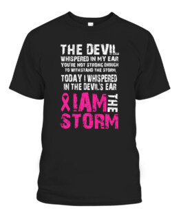 I am the storm Breast cancer awareness T-Shirts, Hoodie, Sweatshirt, Adult Size S-5XL