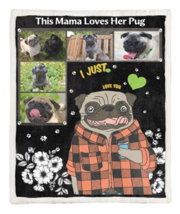 This Mama Loves Her Pug 60x80 Inch Adult Blanketu