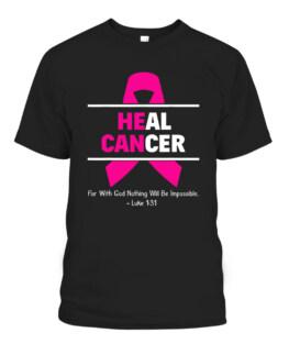 Heal Breast Cancer T-Shirt Christian Cancer Survivor Gift T-Shirts, Hoodie, Sweatshirt, Adult Size S-5XL