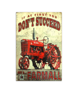 """If at firt you dont succeed buy a farmall Wall Poster Vertical 7x11"""" 16x24"""" 24x36"""""""